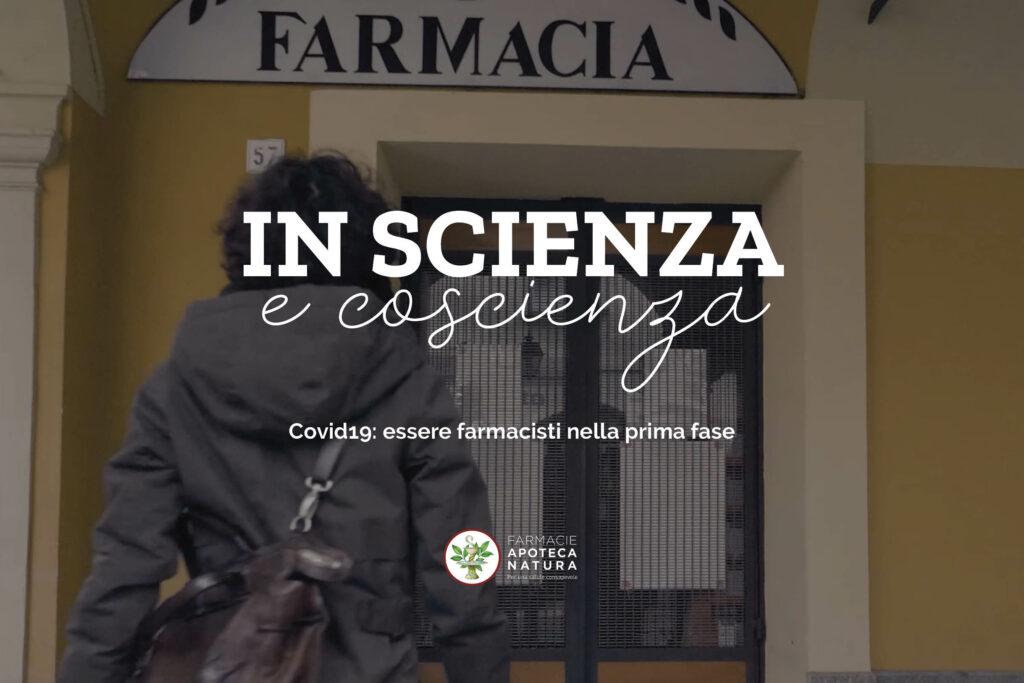 In Scienza e Coscienza.                         Covid19: essere farmacisti nella prima fase - Apoteca Natura
